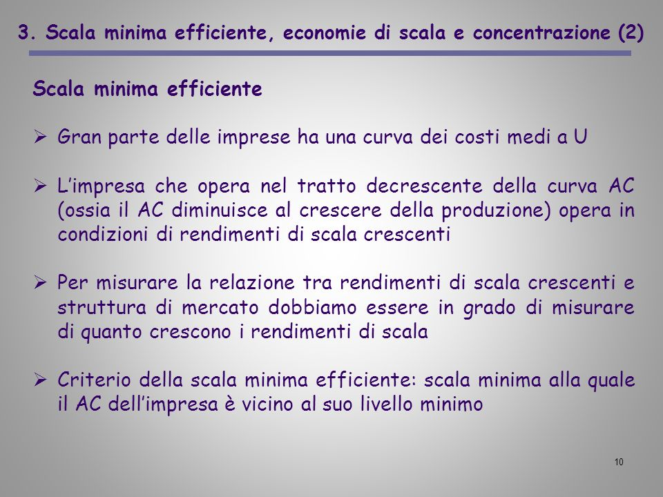 3. Scala minima efficiente, economie di scala e concentrazione (2)