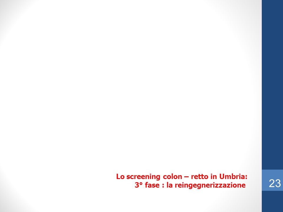 23 Lo screening colon – retto in Umbria:
