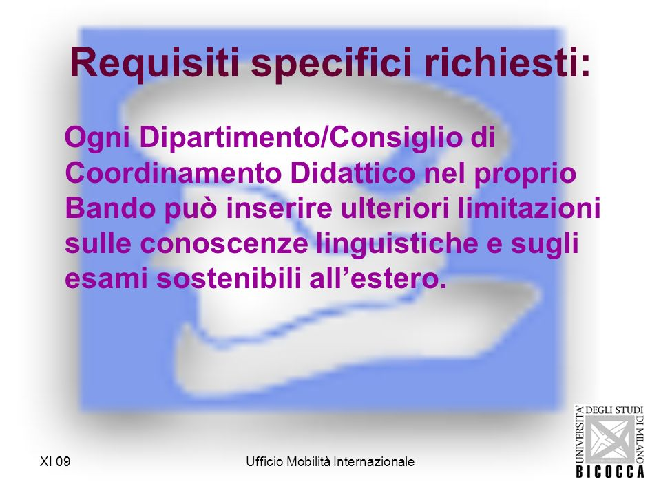 Requisiti specifici richiesti: