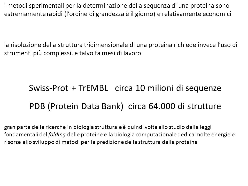 Swiss-Prot + TrEMBL circa 10 milioni di sequenze