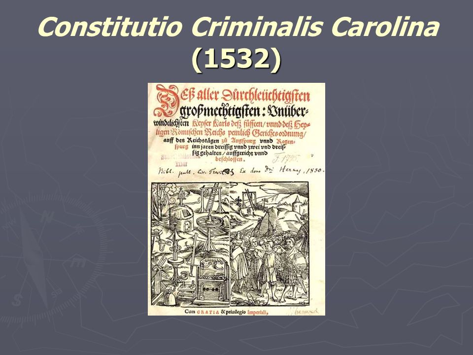 Constitutio Criminalis Carolina (1532)