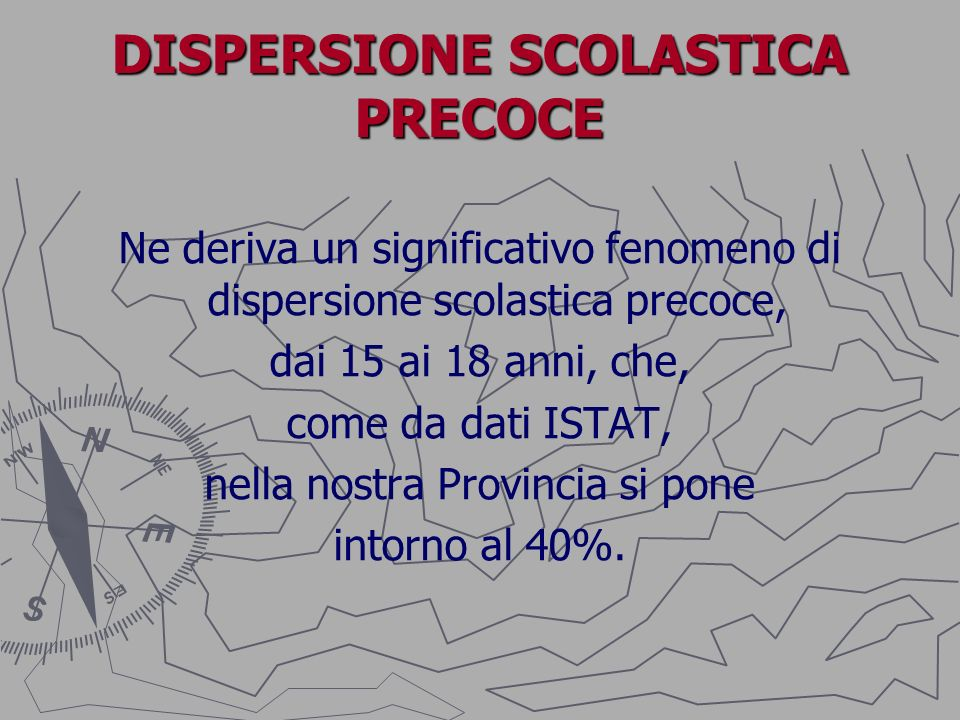 DISPERSIONE SCOLASTICA PRECOCE
