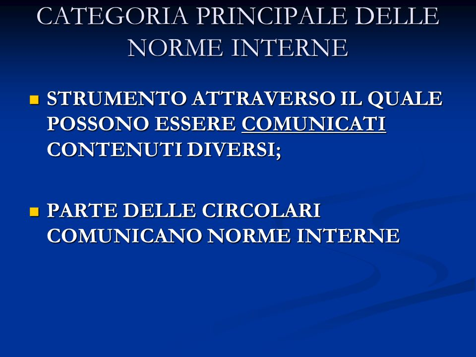 CATEGORIA PRINCIPALE DELLE NORME INTERNE