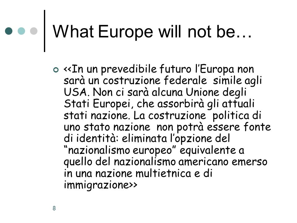 What Europe will not be…