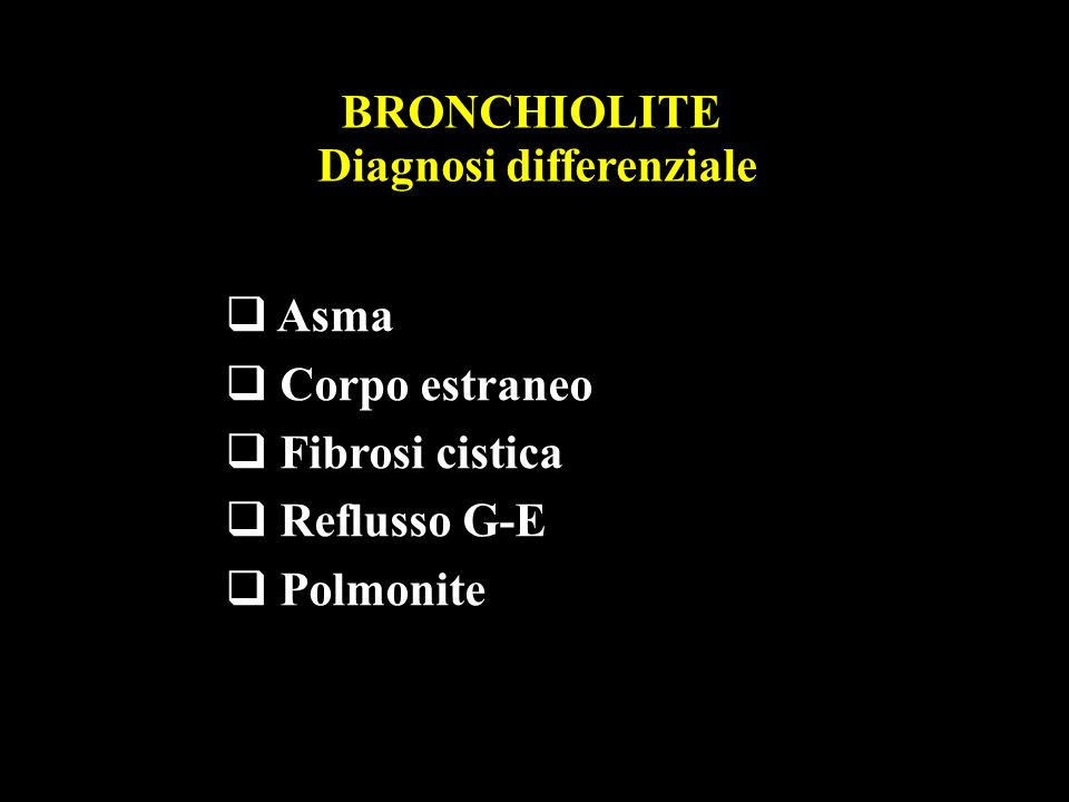 BRONCHIOLITE Diagnosi differenziale