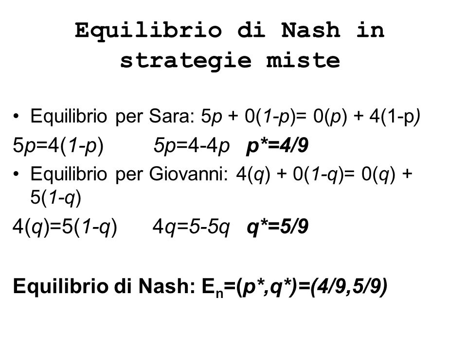 Equilibrio di Nash in strategie miste