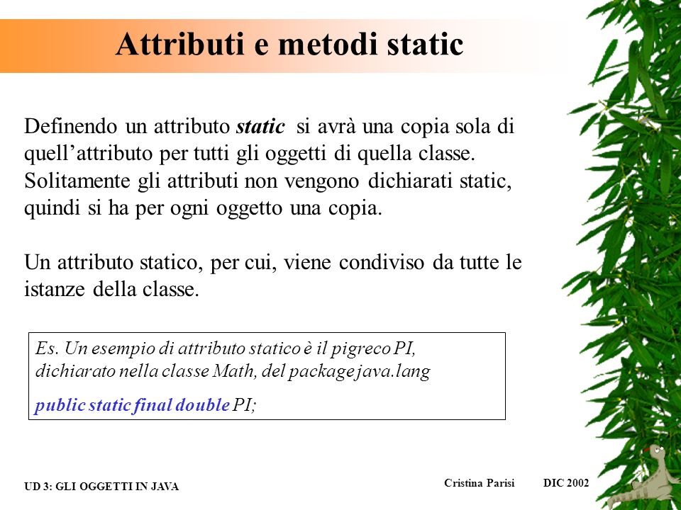 Attributi e metodi static