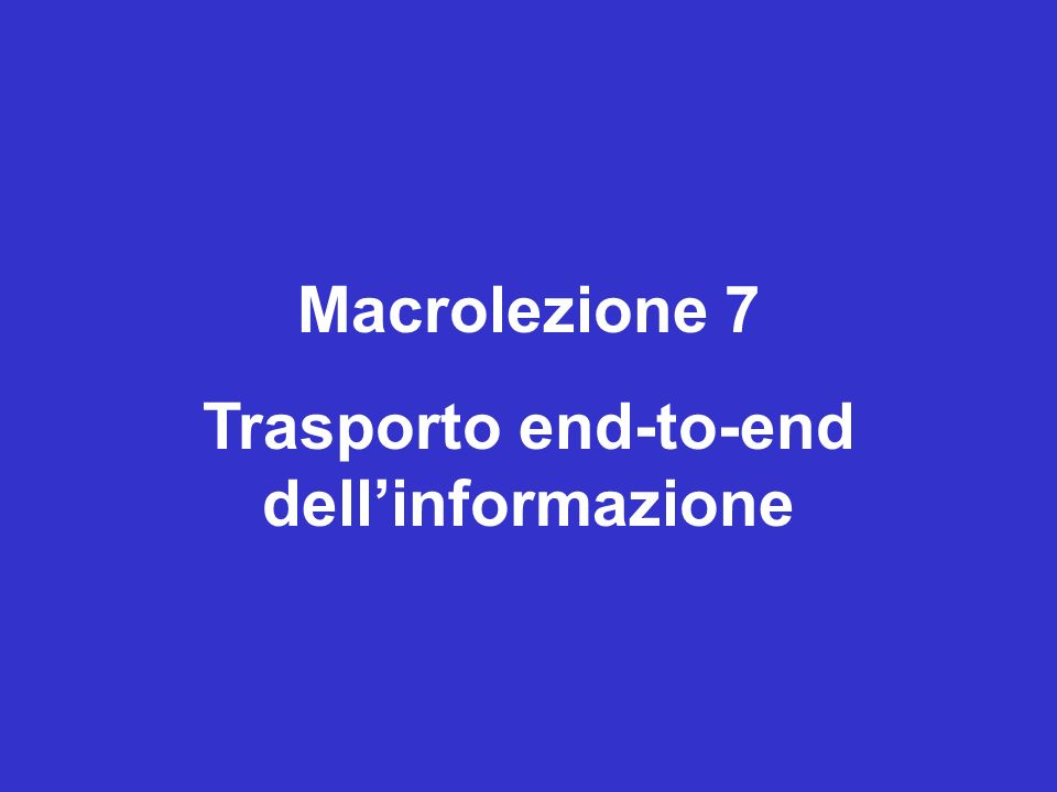 Trasporto end-to-end dell'informazione