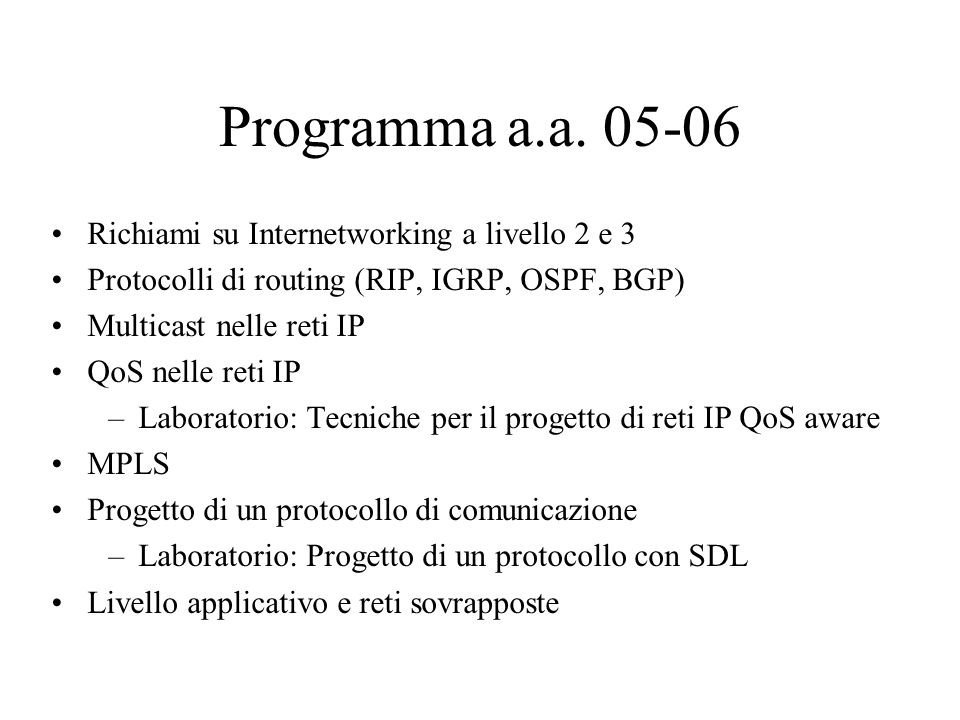 Programma a.a Richiami su Internetworking a livello 2 e 3