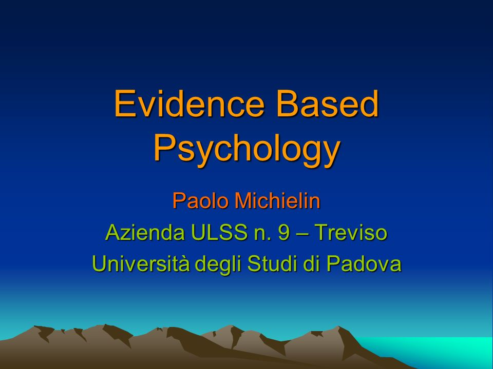 Evidence Based Psychology