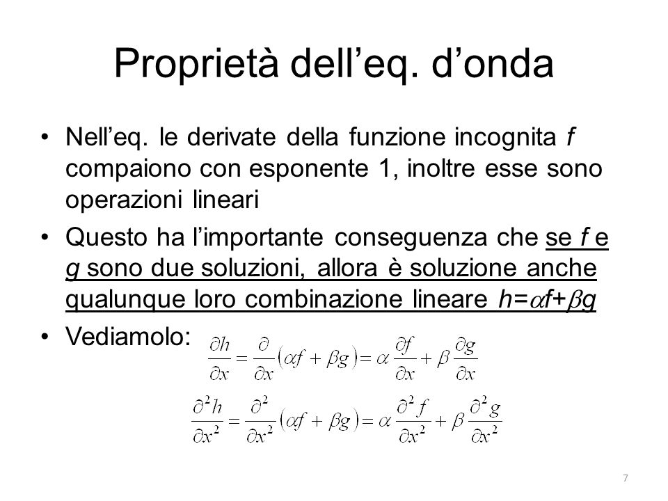 Proprietà dell'eq. d'onda