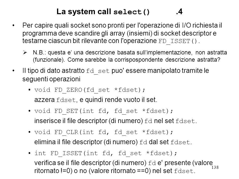 La system call select() .4