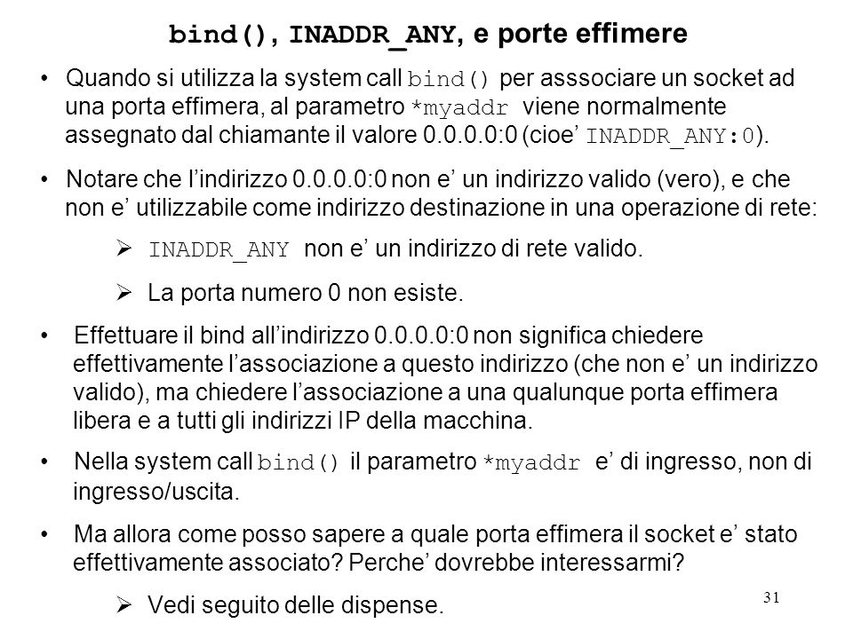 bind(), INADDR_ANY, e porte effimere