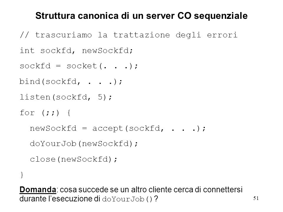 Struttura canonica di un server CO sequenziale