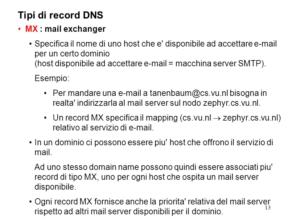 Tipi di record DNS MX : mail exchanger