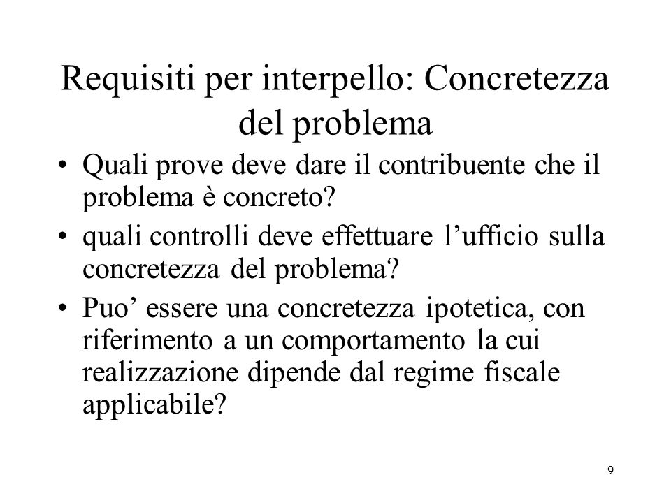 Requisiti per interpello: Concretezza del problema