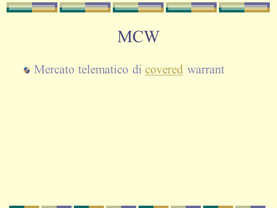 MCW Mercato telematico di covered warrant