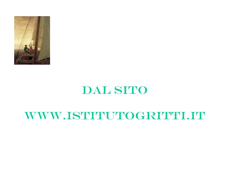 DAL SITO www.istitutogritti.it