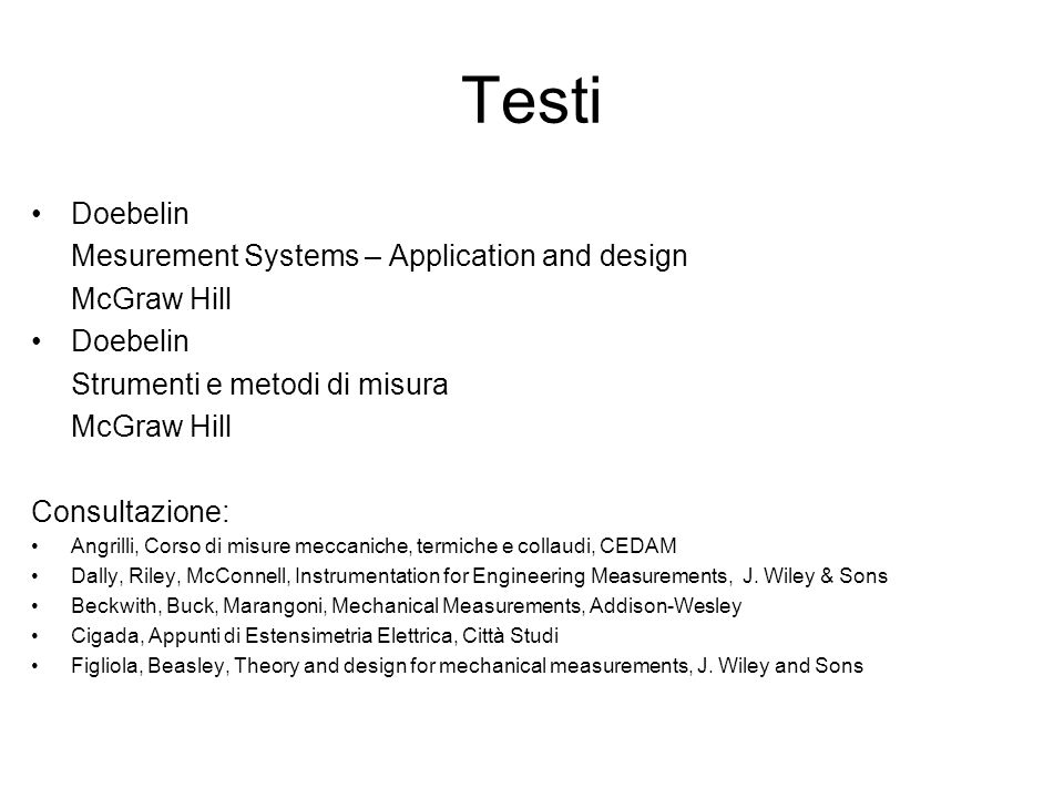 Testi Doebelin Mesurement Systems – Application and design McGraw Hill