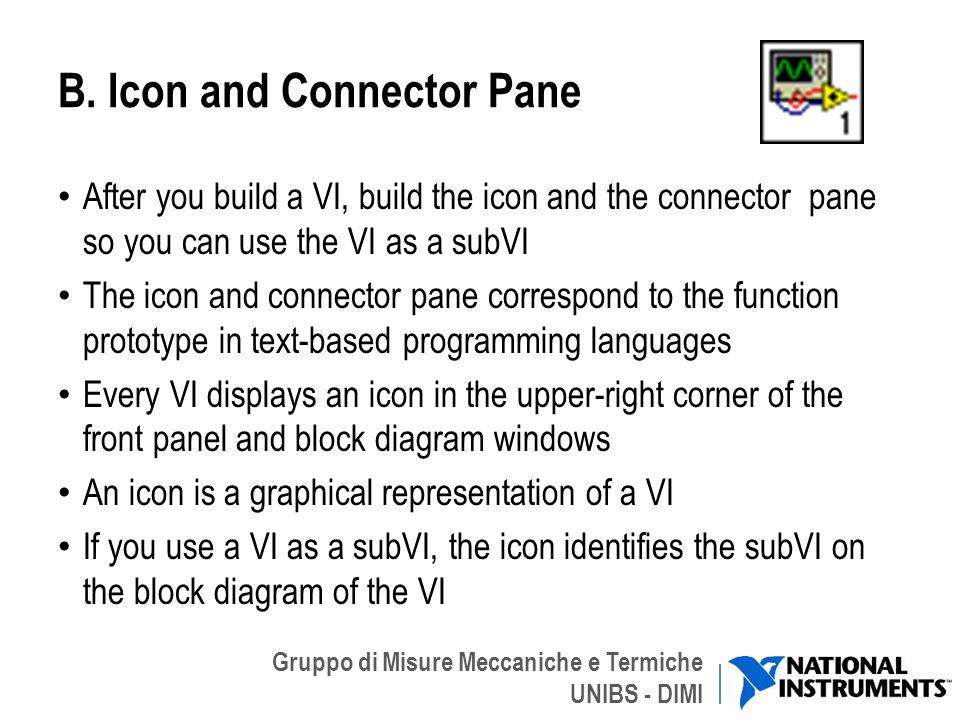 B. Icon and Connector Pane
