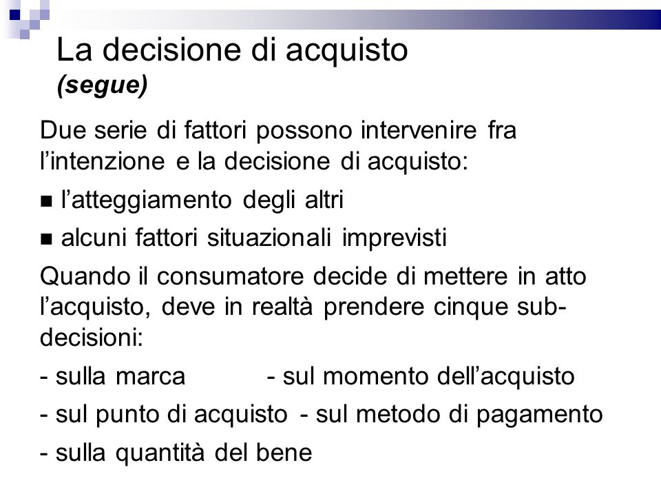 La decisione di acquisto (segue)