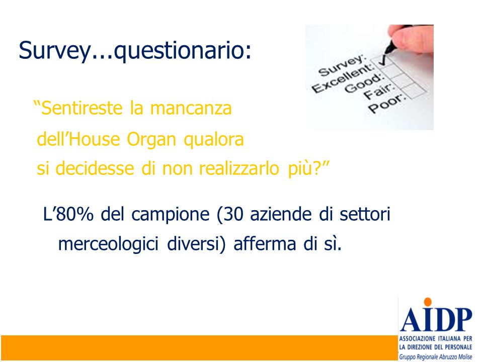 Survey...questionario: