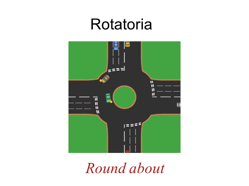 Rotatoria Traffic circle Round about