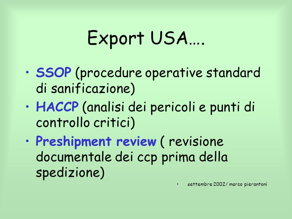 Export USA…. SSOP (procedure operative standard di sanificazione)