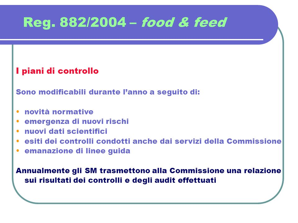 Reg. 882/2004 – food & feed I piani di controllo