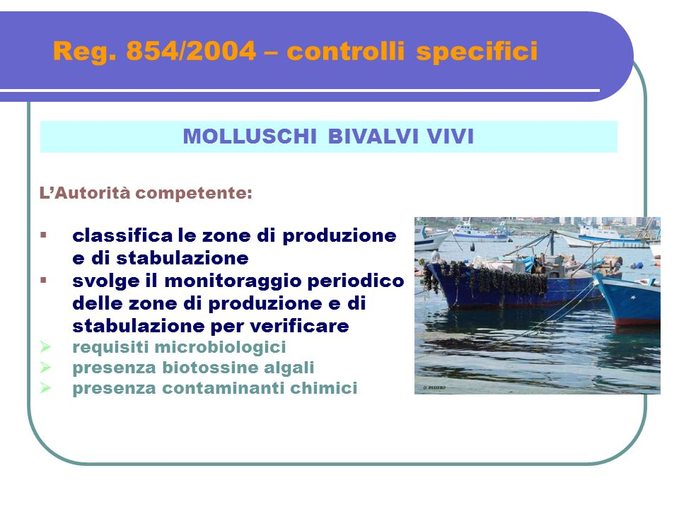 Reg. 854/2004 – controlli specifici