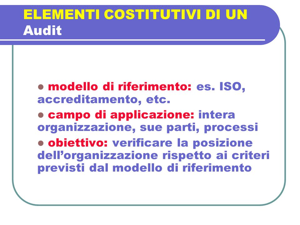 ELEMENTI COSTITUTIVI DI UN Audit