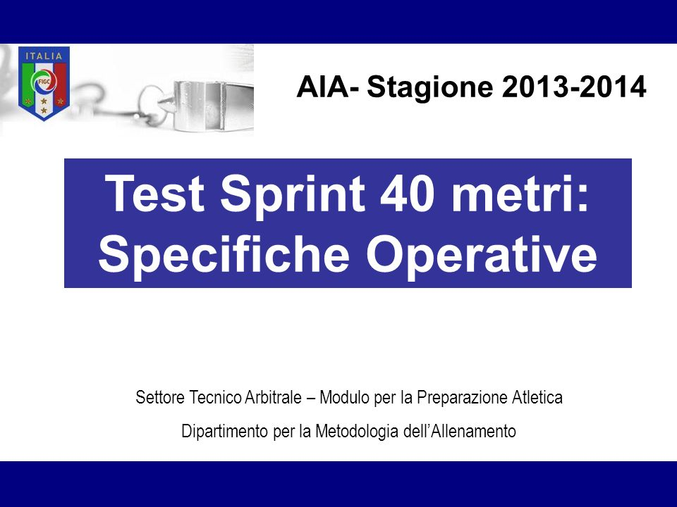 Test Sprint 40 metri: Specifiche Operative