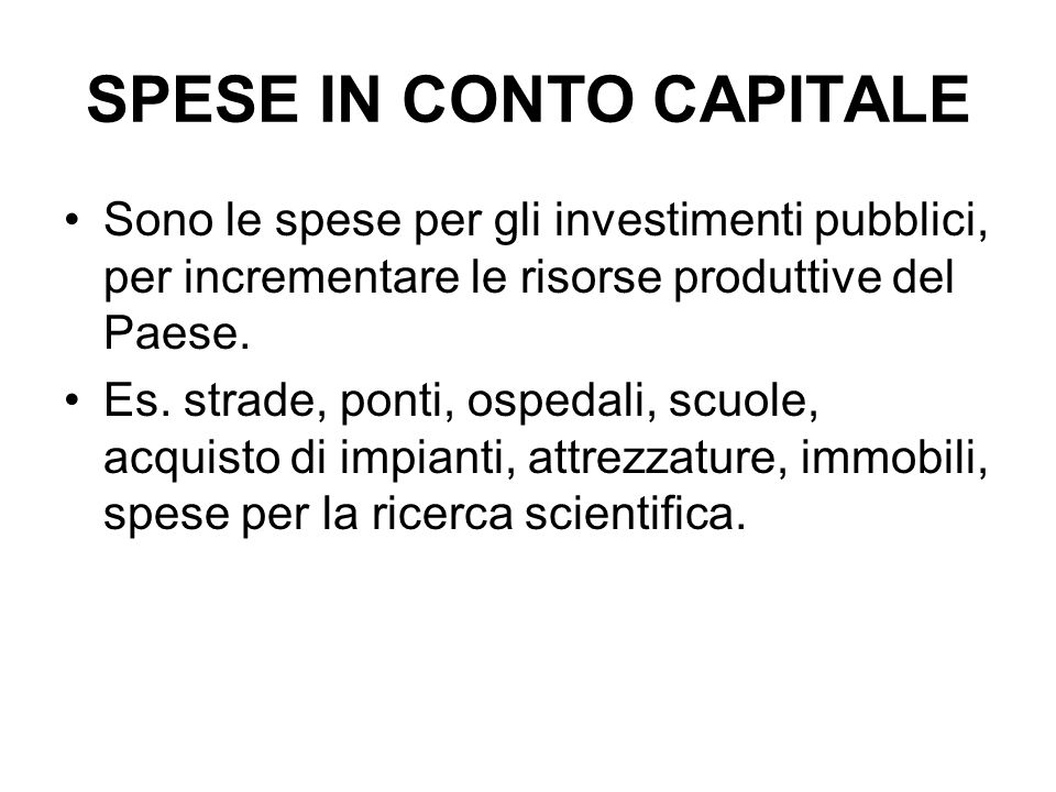 SPESE IN CONTO CAPITALE