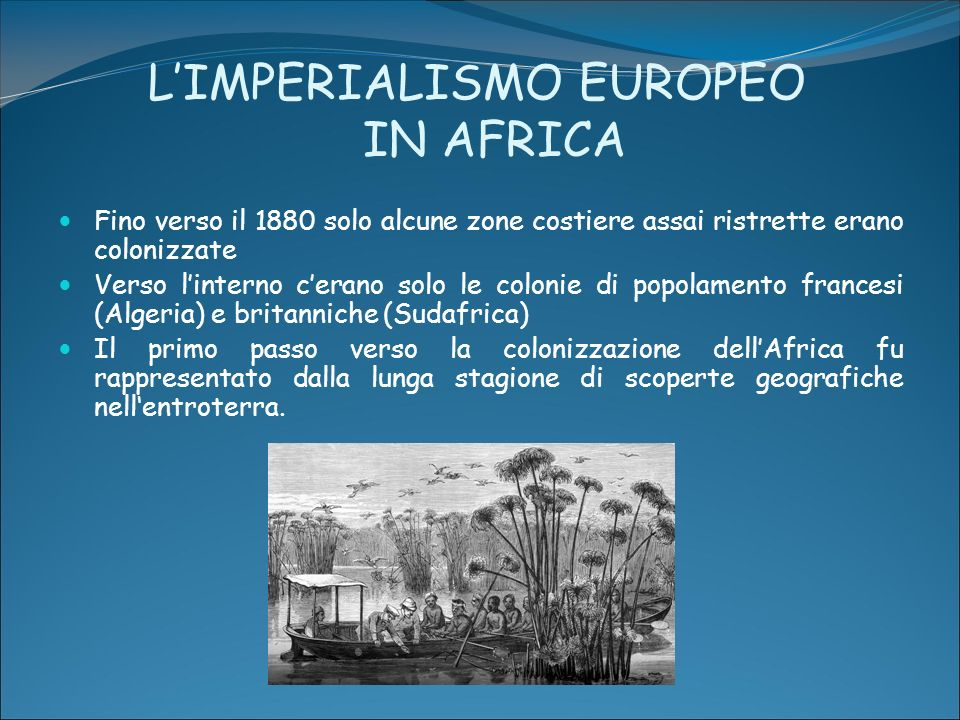 L'IMPERIALISMO EUROPEO IN AFRICA