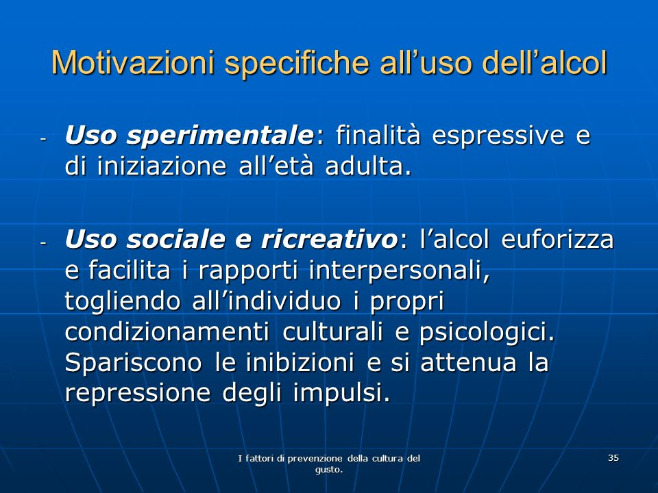 Motivazioni specifiche all'uso dell'alcol