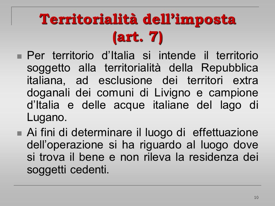 Territorialità dell'imposta (art. 7)