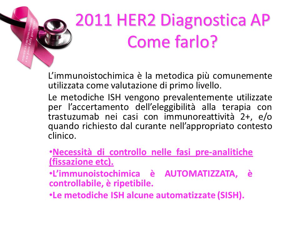 2011 HER2 Diagnostica AP Come farlo