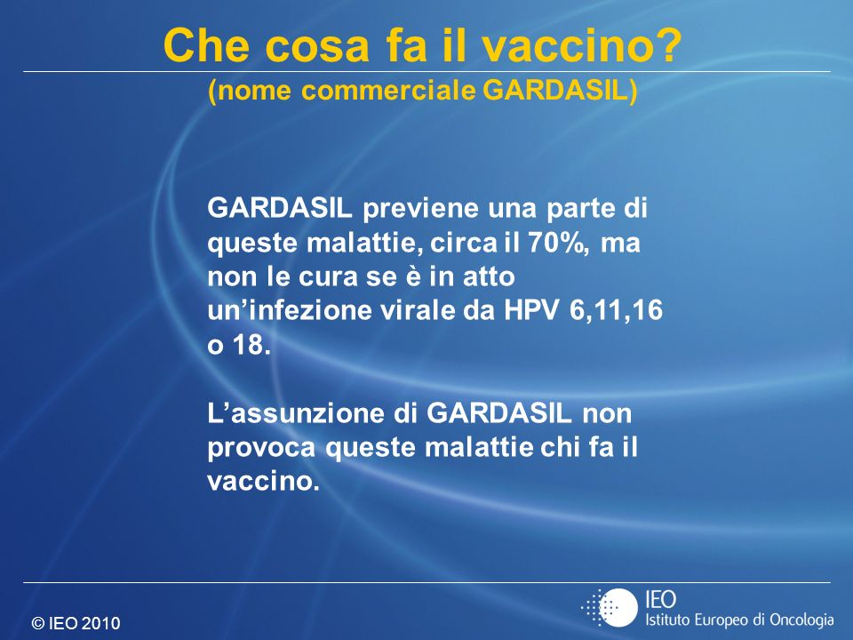 (nome commerciale GARDASIL)