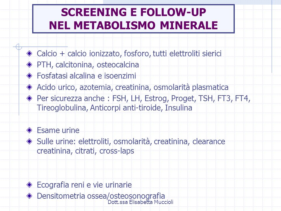 SCREENING E FOLLOW-UP NEL METABOLISMO MINERALE