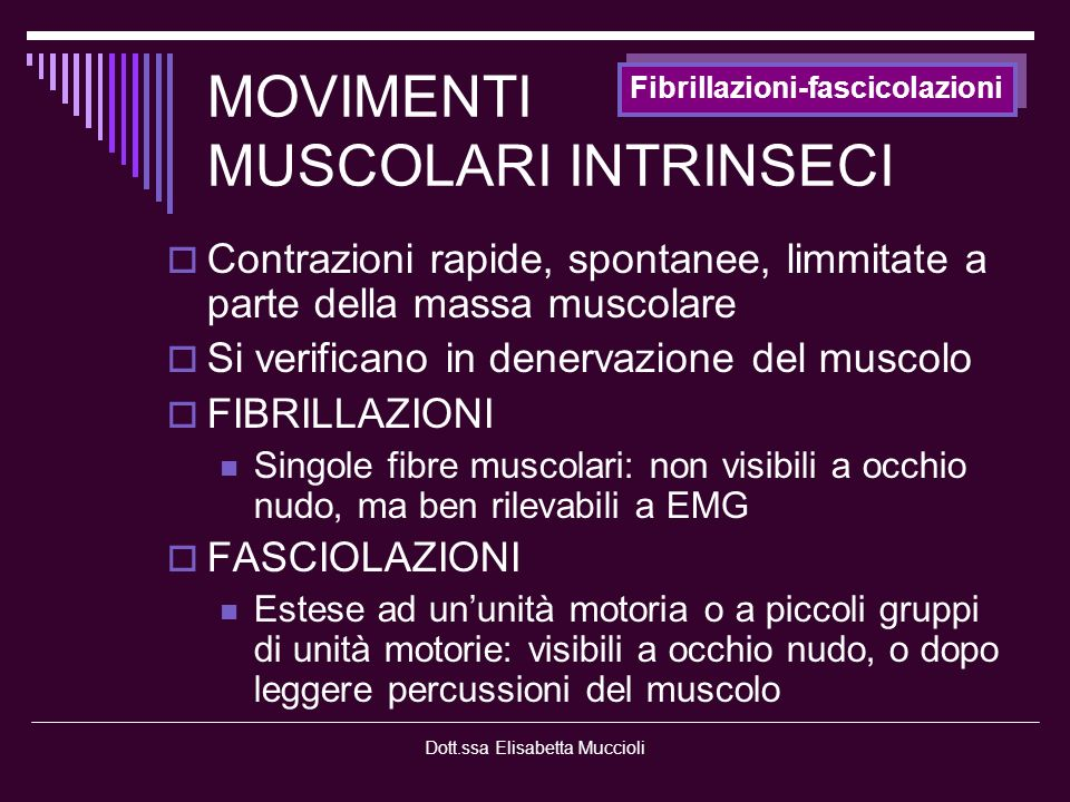 MOVIMENTI MUSCOLARI INTRINSECI