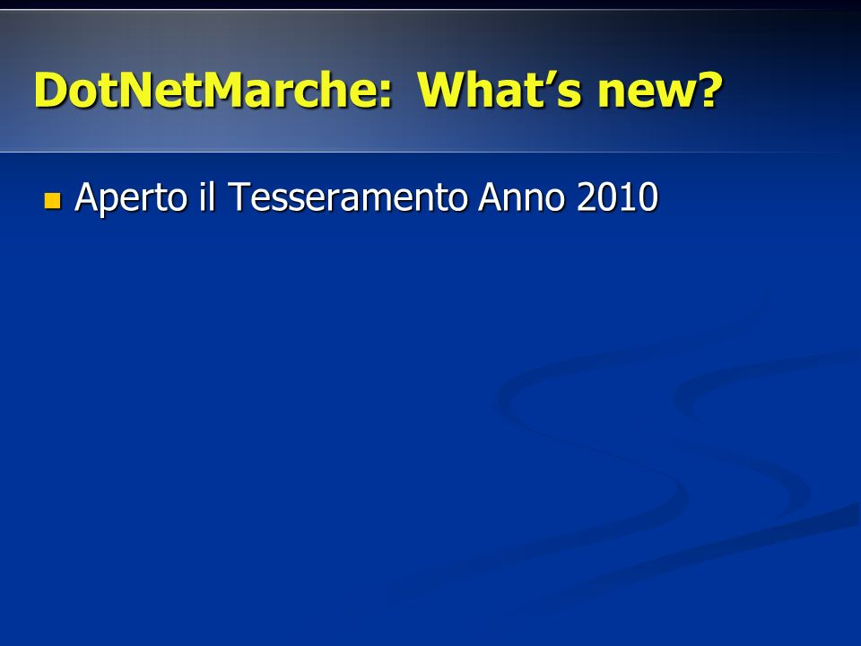 DotNetMarche: What's new
