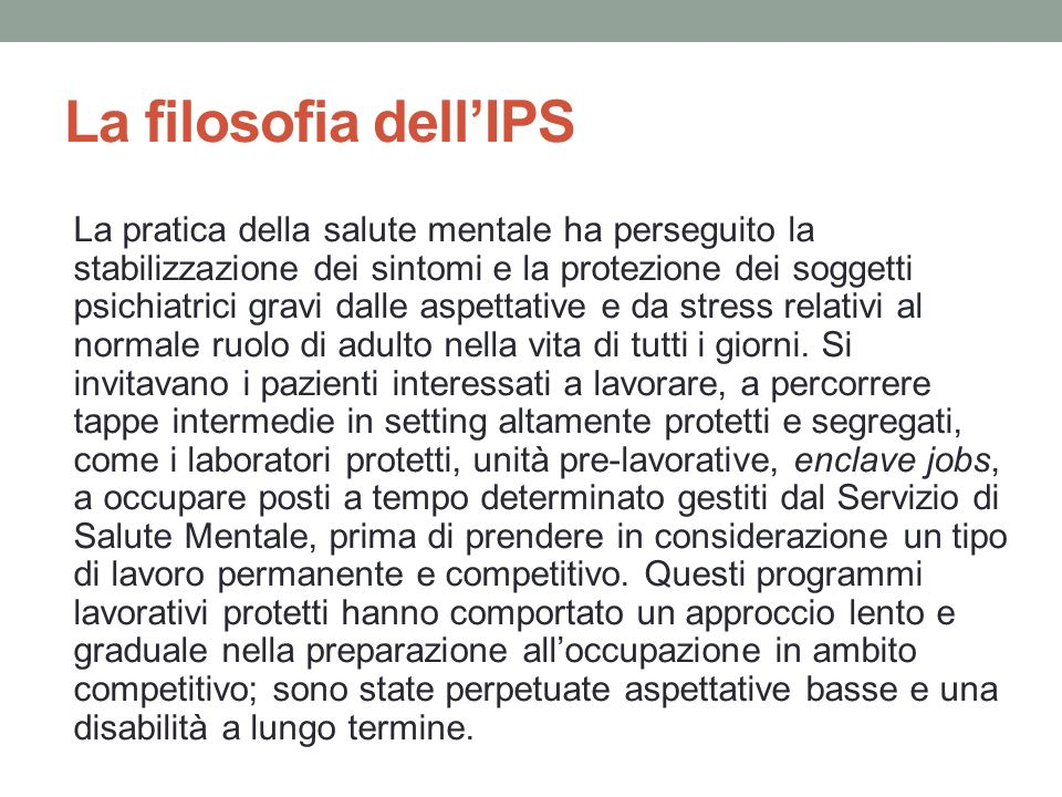 La filosofia dell'IPS