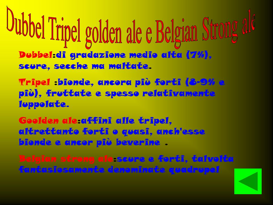 Dubbel Tripel golden ale e Belgian Strong ale