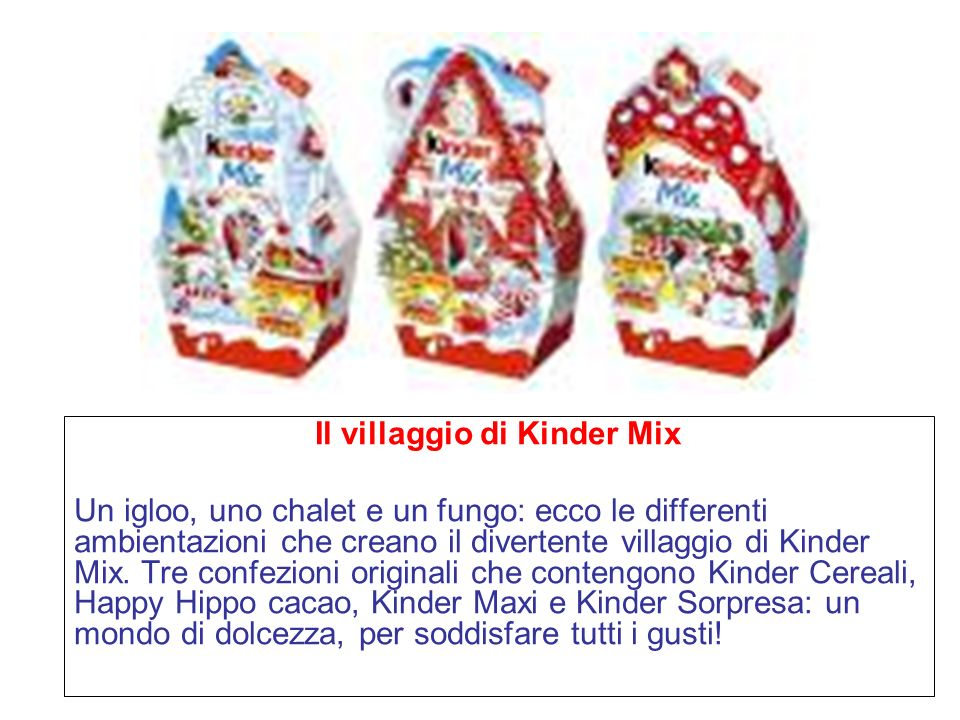 Il villaggio di Kinder Mix