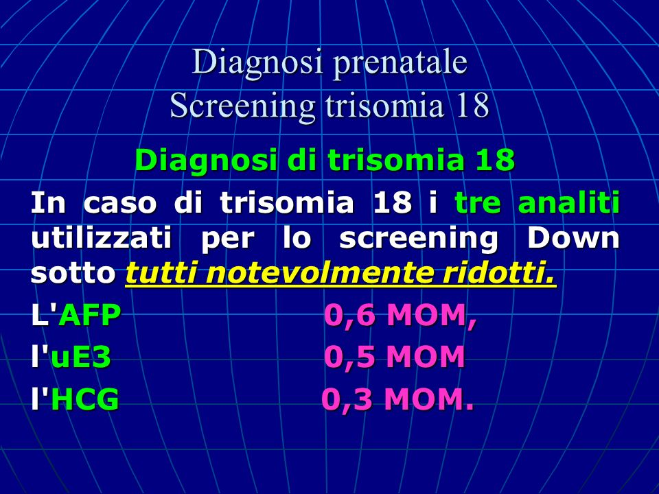 Diagnosi prenatale Screening trisomia 18