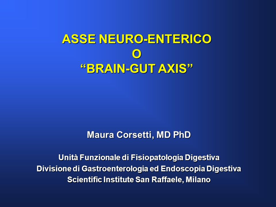 ASSE NEURO-ENTERICO O BRAIN-GUT AXIS