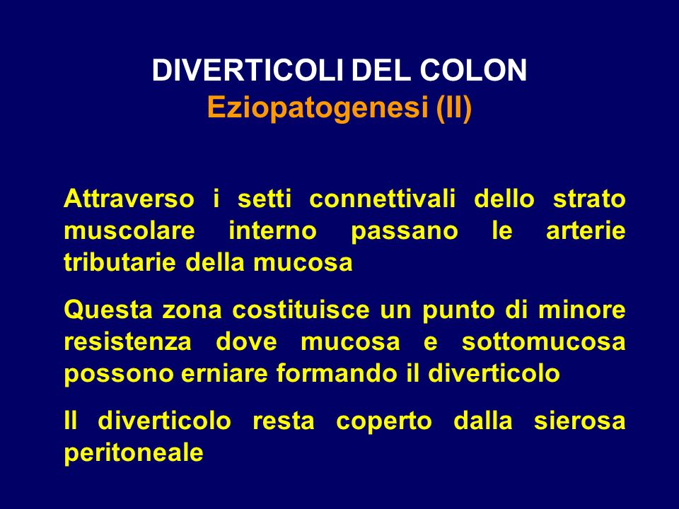 DIVERTICOLI DEL COLON Eziopatogenesi (II)