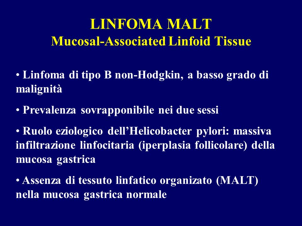 LINFOMA MALT Mucosal-Associated Linfoid Tissue