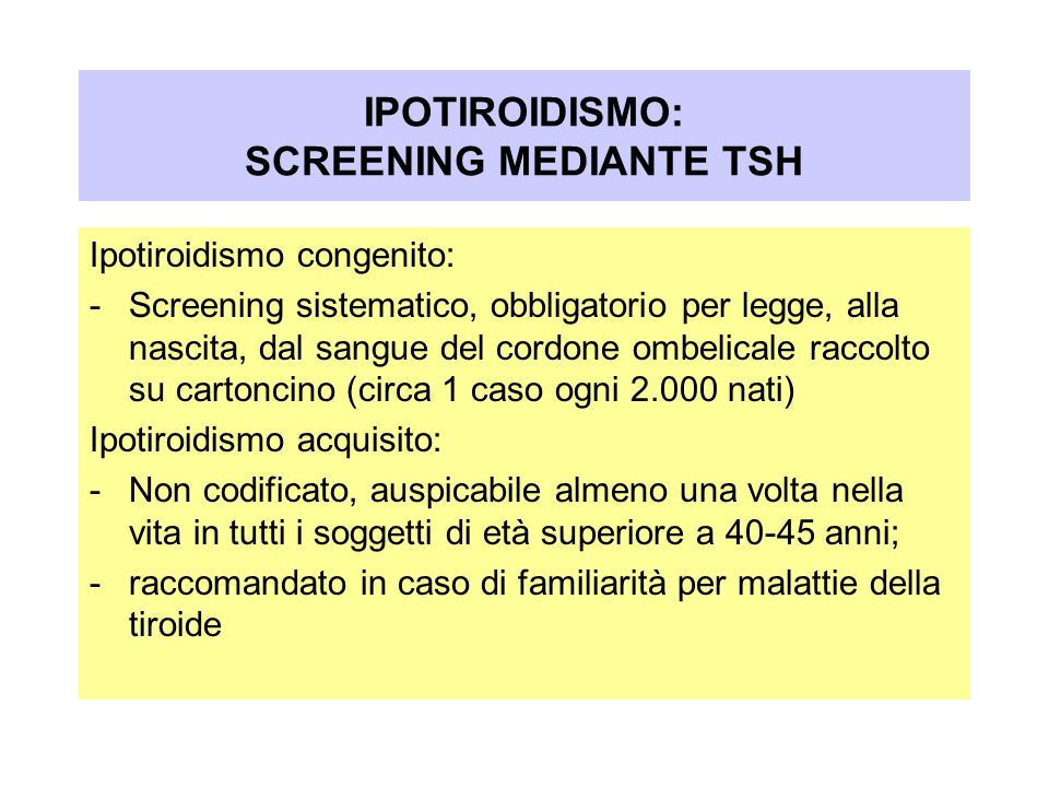 IPOTIROIDISMO: SCREENING MEDIANTE TSH