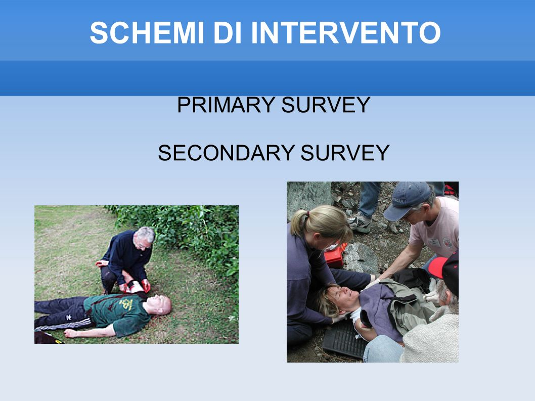 PRIMARY SURVEY SECONDARY SURVEY